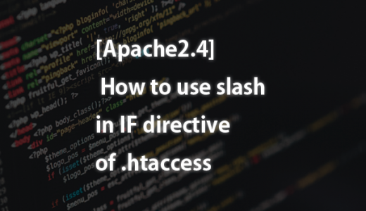 [Apache2.4] How to use slash in IF directive of .htaccess